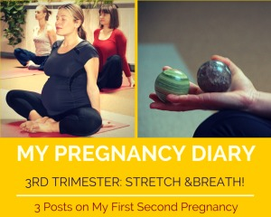 Walkingmama stretch and breath pregnancy 3 rd trimester diary