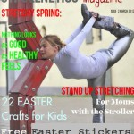 Strollnetics Magazine March: Stretching for Moms and Easter Crafts for Kids