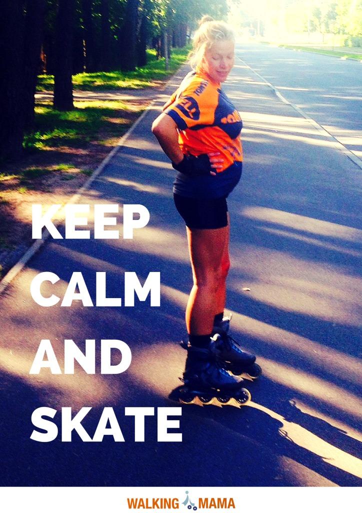 Walkingmama Keep calm and skate